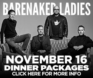 Barenaked Ladies Dinner Packages